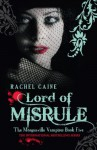 Lord of Misrule: : The Morganville Vampires Book Five - Rachel Caine