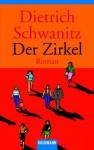 Der Zirkel - Dietrich Schwanitz