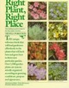 Right Plant, Right Place - The Indispensible Guide To The Successful Garden - Nicola Ferguson, Frederick McGourty