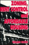 Zoning Rent Control Affordable - William Tucker