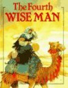The Fourth Wise Man - Mig Holder, Henry van Dyke