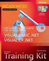 MCAD/MCSD Self-Paced Training Kit [Exams 70-330 and 70-340]: Implementing Security for Applications with Microsoft Visual Basic .NET and Microsoft Visual C# .NET - Tony Northrup