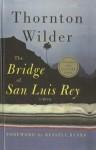 The Bridge of San Luis Rey - Thornton Wilder, Russell Banks