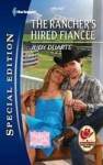 The Rancher's Hired Fiancee - Judy Duarte