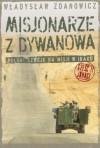 Misjonarze z Dywanowa. Polski szwejk na misji w Iraku, cz. 2 - Jonasz - Władysław Zdanowicz