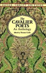 The Cavalier Poets: An Anthology - Thomas Crofts, Robert Herrick, Thomas Carew, John Suckling, Richard Lovelace