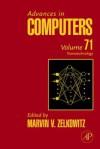 Advances in Computers, Volume 71: Nanotechnology - Marvin V. Zelkowitz