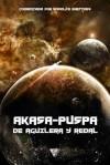 Akasa-Puspa, de Aguilera y Redal - Juan Miguel Aguilera, Domingo Santos, Yoss