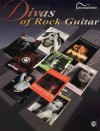 Divas of Rock Guitar: Guitar Songbook Edition - Warner Brothers Publications