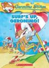 Surf's Up Geronimo! (Geronimo Stilton #20) - Geronimo Stilton