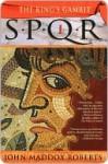 The King's Gambit (SPQR I) - John Maddox Roberts
