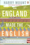 How England Made the English - Harry Mount