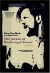 The Mayor of MacDougal Street: A Memoir - Dave Van Ronk, Elijah Wald