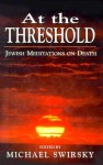 At the Threshold - Michael Swirsky