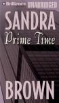 Prime Time - Sandra Brown, Joyce Bean
