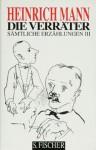 Die Verräter - Heinrich Mann