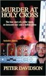 Murder at Holy Cross - Peter Davidson