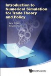 An Introduction to Numerical Simulation for Trade Theory and Policy - John Gilbert, Edward Tower