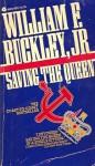 Saving the Queen - William F. Buckley Jr.