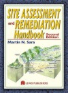 Site Assessment and Remediation Handbook - Martin N. Sara