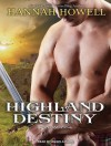 Highland Destiny - Hannah Howell, Angela Dawe