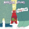 Monster Knows Excuse Me - Connie Colwell Miller, Maira Chiodi