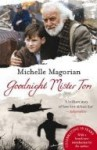 Goodnight Mister Tom. Michelle Magorian - Michelle Magorian