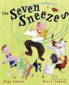 The Seven Sneezes (A Golden Classic) - Golden Books, Bruce Ingman