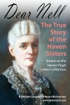 Dear Nell: The True Story of the Haven Sisters - Kathleen McInerney