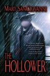 The Hollower - Mary SanGiovanni