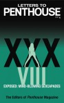 Letters to Penthouse xxxviii: Exposed: Mind-blowing Sexcapades - Penthouse Magazine
