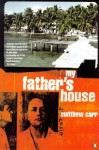My Father's House - Matthew Carr