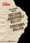 Historia Cudownej Meliny. Cudowna Melina - Kazimierz Orłoś