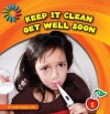Keep It Clean: Get Well Soon - Cecilia Minden