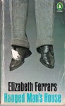 Hanged Man's House - Elizabeth Ferrars