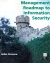 Management Roadmap to Information Security Student Edition - John Graves