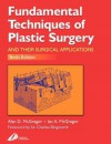 Fundamental Techniques of Plastic Surgery: And Their Surgical Applications - Ian A. McGregor