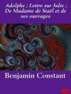 Lettre sur Julie - Benjamin Constant