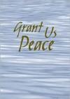Grant Us Peace - Liturgy Training Publications