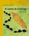 El camino de la hormiga - Gustavo Roldán, Juan Lima