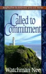 Called to Commitment - Watchman Nee, Judith Couchman