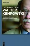 Walter Kempowski: B Rgerliche Repr Sentanz - Erinnerungskultur - Gegenwartsbew Ltigung - Lutz Hagestedt
