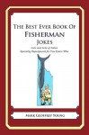 The Best Ever Book of Fisherman Jokes - Mark Young