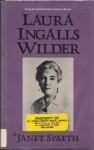Laura Ingalls Wilder - Janet Spaeth