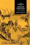 The Making of a Japanese Periphery, 1750-1920 - Kären E. Wigen, Karen Wigen
