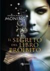 Il segreto del libro proibito (Fever) (Italian Edition) - Karen Marie Moning, Claudio Carcano