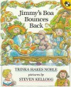 Jimmy's Boa Bounces Back - Trinka Hakes Noble, Steven Kellogg