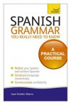 Spanish Grammar You Really Need to Know. Juan Kattn-Ibarra - Juan Kattán-Ibarra