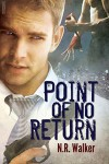 Point of No Return - N.R. Walker