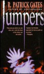 Jumpers - R. Patrick Gates
